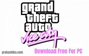 Gta Vice City download free for pc